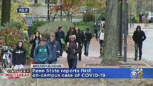 Penn State University Reports First On-Campus COVID-19 Case [Video]