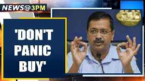Delhi CM Kejriwal urges citizens not to panic buy, shares helpline | Oneindia News [Video]