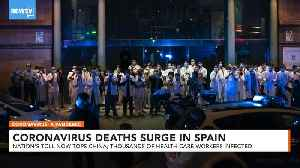 News video: Coronavirus Deaths Surge In Spain, Topping Toll In China