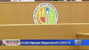LAUSD Employee Diagnosed With COVID-19, Second Case Possible [Video]