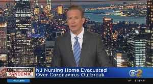 New Jersey Nursing Home Evacuated Over Coronavirus [Video]