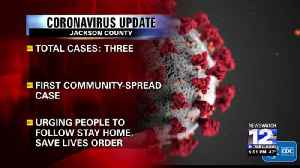 Jackson County marks third confirmed case of COVID-19, first community spread [Video]