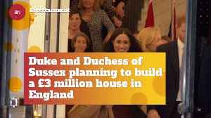 Meghan Markle To Build A £3 million Property [Video]