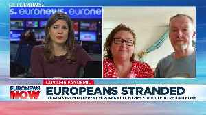 Coronavirus: European nationals stranded abroad as restrictions continue to hit travel [Video]