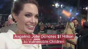 Angelina Jolie Helps Vulnerable Children [Video]