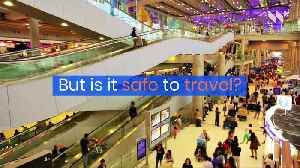 Is It Safe to Travel During the Coronavirus Outbreak? [Video]