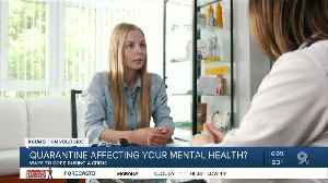 Being stuck in quarantine affecting your mental health? You're not alone. [Video]