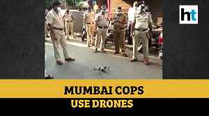 News video: Lockdown over coronavirus: Mumbai police use drones to monitor situation