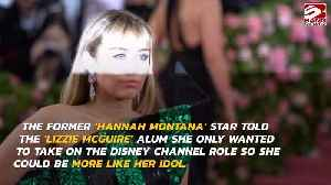 Miley Cyrus wanted to copy Hilary Duff with Hannah Montana role [Video]