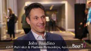 Acxiom's Baudino: Companies Need to Prioritize People-Based Marketing [Video]