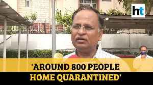 'People who came in contact with doctor who tested positive put on quarantine': Satyendar Jain [Video]
