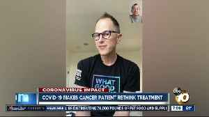 News video: Cancer patient forced to rethink treatment amid outbreak