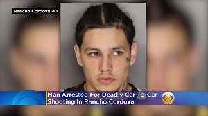 Man Arrested For Deadly Car-To-Car Shooting In Rancho Cordova [Video]
