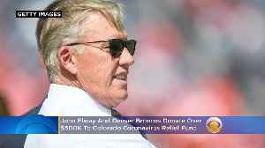 John Elway And Denver Broncos Donate Over $500,000 To Colorado Coronavirus Relief Fund [Video]