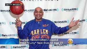 News video: Fred 'Curly' Neal Harlem Globetrotters Legend Dead At 77