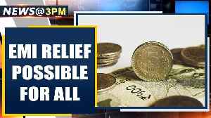 Borrowers may not have to pay EMIs for next 3 months | Oneindia News [Video]