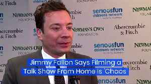 Jimmy Fallon Says Filming a Talk Show From Home Is 'Chaos' [Video]