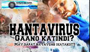 TRENDING TOPICS | HANTAVIRUS: Gaano ka tindi? [Video]