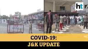 COVID-19: Restrictions in J&K intensified amid lockdown, 4 more test positive [Video]