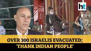 Coronavirus | After Germans, Israelis evacuated from India; envoy thanks govt [Video]