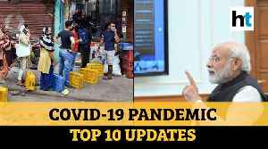 News video: Coronavirus | India cases surge; phone tracking idea; 24x7 shops: Top 10 updates