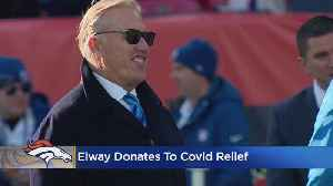 John Elway Donates $50,000 To COVID-19 Relief Fund [Video]