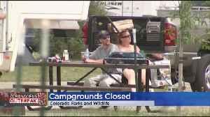 Colorado Parks & Wildlife Closes Campgrounds [Video]