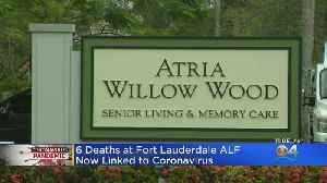 3 New Deaths At Fort Lauderdale ALF Linked To Coronavirus [Video]