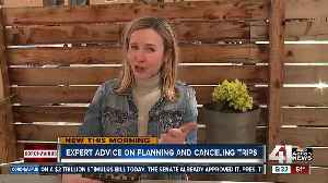 Expert advice on planning and canceling trips [Video]