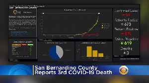 San Bernardino County Reports Another Coronavirus Death, Rolls Out New Online Dashboard [Video]