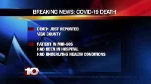 Health officials report first COVID-19 death in Vigo County [Video]
