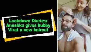 Lockdown Diaries: Anushka gives hubby Virat a new haircut [Video]