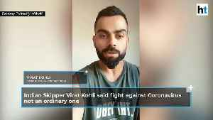 'Not an ordinary fight': Virat Kohli's appeal for social distancing amid lockdown [Video]