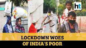 How lockdown in India hit daily wage workers & migrant labourers [Video]