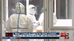 First COVID-19 outbreak death in Kern County [Video]