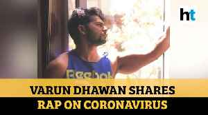 News video: Watch: Varun Dhawan shares coronavirus awareness rap