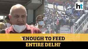 'Enough food for all': Sisodia tells migrants leaving Delhi amid lockdown [Video]