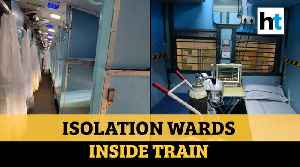 Watch: Isolation wards for COVID-19 patients inside train coach [Video]