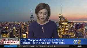 Coronavirus Update: NJ Gov. Phil Murphy Announces Grace Period For Mortgage Payments [Video]