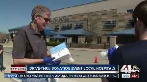 Drive-thru donation event for local hospitals [Video]