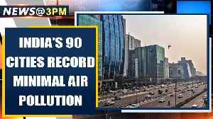 India's 90 cities record minimal air pollution due to covid-19 lockdown | Oneindia News [Video]