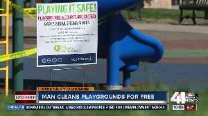 Man cleans playgrounds for free [Video]