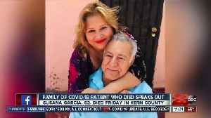 Family of COVID-19 patient who died speaks out [Video]