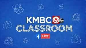 KMBC Classroom [Video]