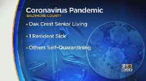 Resident At Senior Living Community In Baltimore County Tests Positive For Coronavirus [Video]