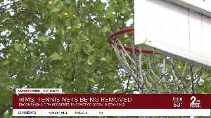 Rims, tennis nets being removed [Video]