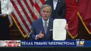 Travelers Into Texas Facing New Coronavirus Restrictions [Video]