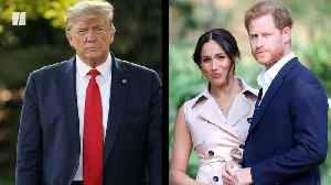Trump Won't Pay To Protect Harry & Meghan [Video]