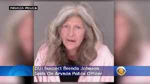 DUI Suspect Brenda Johnson Spits On Arvada Police Officer [Video]