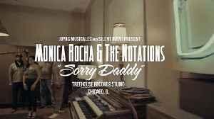 Monica Rocha - Sorry Daddy [Video]